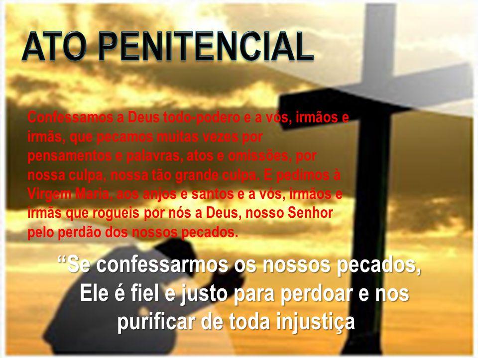 """""""Se confessarmos os nossos pecados, Ele é fiel e justo para perdoar e nos Ele é fiel e justo para perdoar e nos purificar de toda injustiça!"""" purifica"""