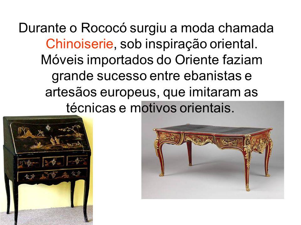 Durante o Rococó surgiu a moda chamada Chinoiserie, sob inspiração oriental.
