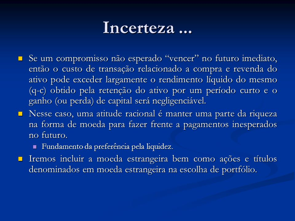 Incerteza...