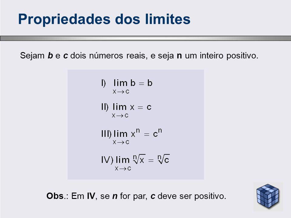 Cálculo 1 - Limites Vamos agora calcular alguns limites imediatos, de forma a facilitar o entendimento dos exercícios mais complexos que virão em seguida: a) lim (2x + 3) = 2.5 + 3 = 13 x  5 b) lim (x 2 + x) = (+ ∞ ) 2 + (+ ∞ ) = + ∞ + ∞ = + ∞ x  + ∞ c) lim (4 + x 3 ) = 4 + 2 3 = 4 + 8 = 12 x  2 d) lim [(3x + 3) / (2x - 5)] = [(3.4 + 3) / (2.4 - 5)] = 5 x  4 e) lim [(x + 3) (x - 3)] = (4 + 3) (4 -3) = 7.1 = 7 x  4