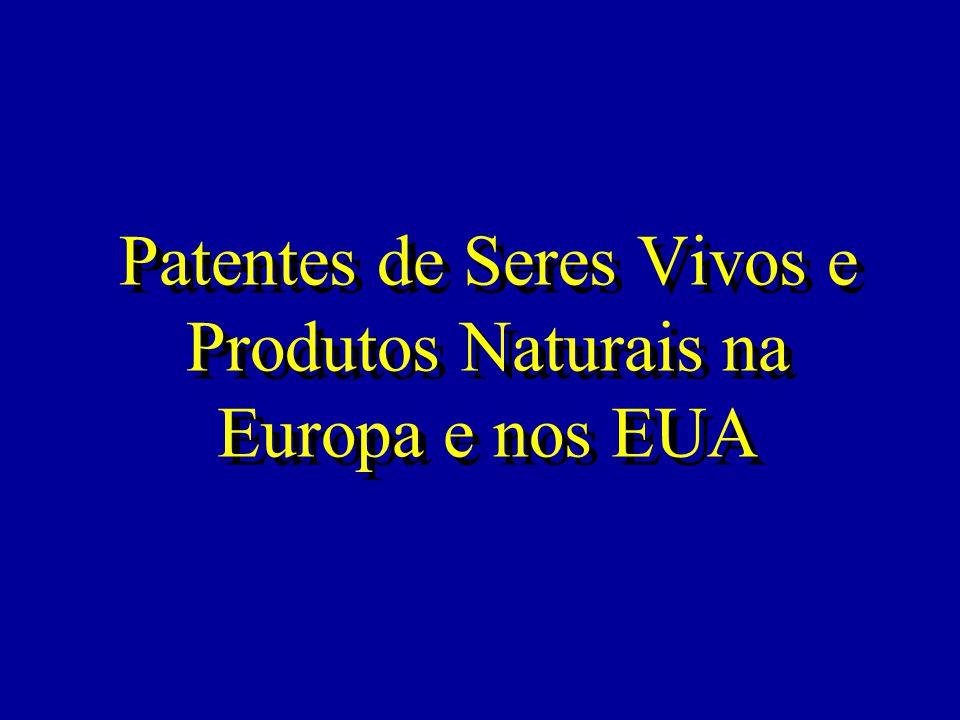 Patentes de Seres Vivos e Produtos Naturais na Europa e nos EUA