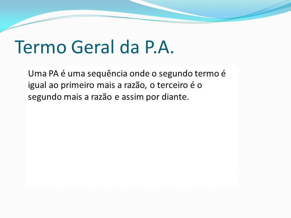 Termo Geral da P.A.