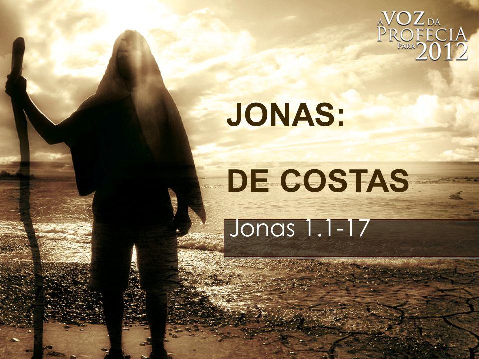 JONAS: DE COSTAS Jonas 1.1-17