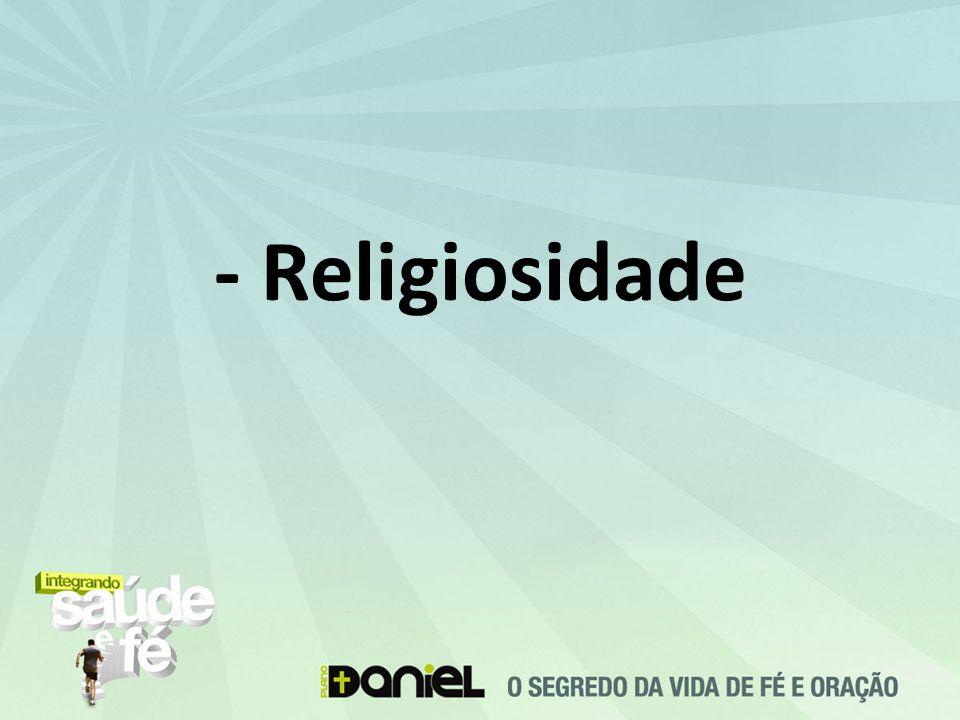 - Religiosidade