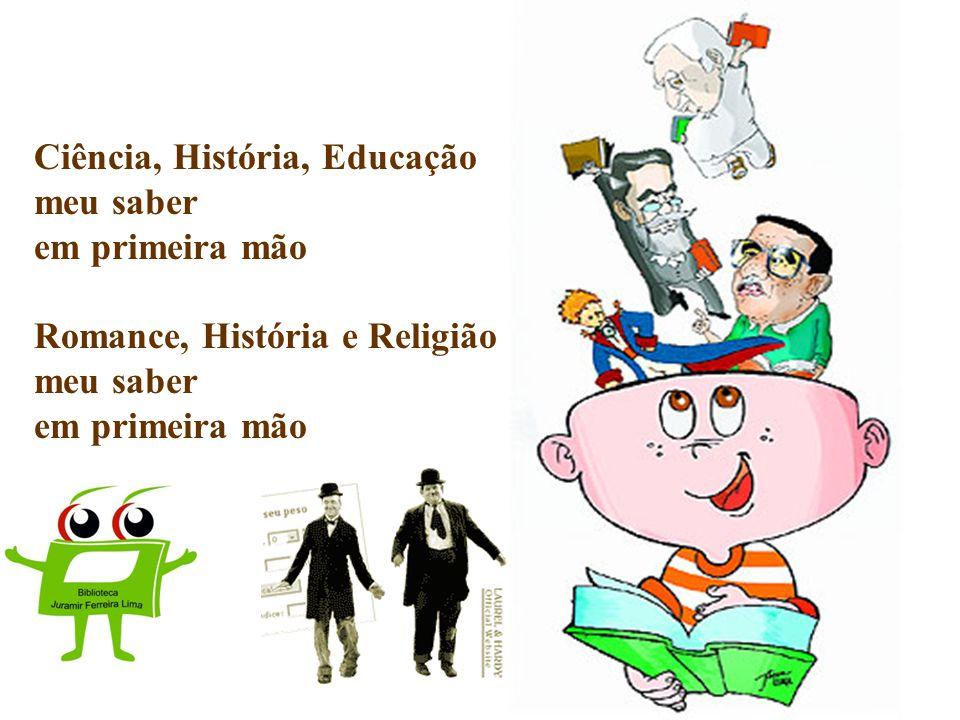 Ciência, História, Educação meu saber em primeira mão Romance, História e Religião meu saber em primeira mão