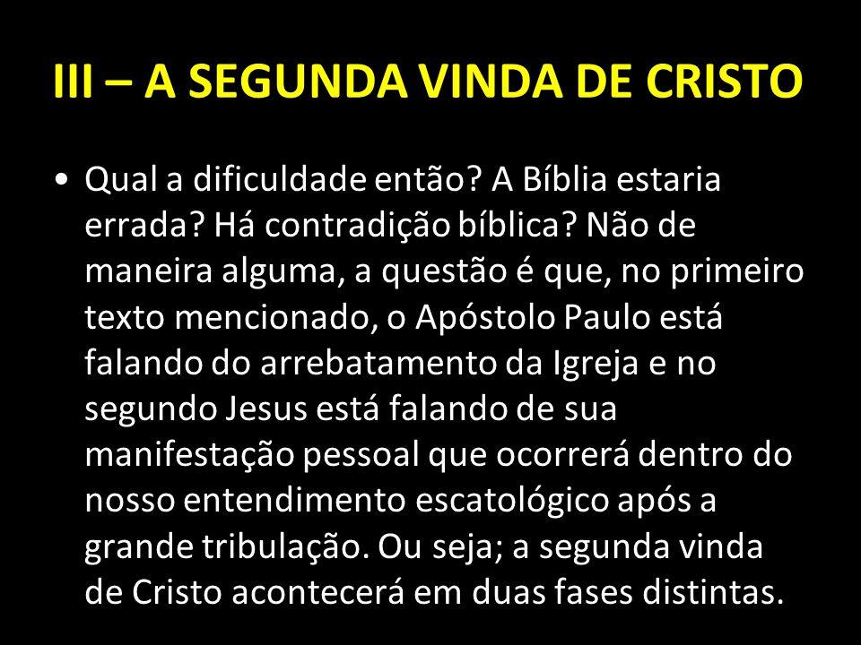 Qual a dificuldade então? A Bíblia estaria errada? Há contradição bíblica? Não de maneira alguma, a questão é que, no primeiro texto mencionado, o Apó