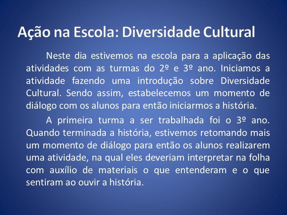 O objetivo foi desenvolver o tema da diversidade, não somente com o objetivo de apresentar aos alunos a riqueza da diversidade étnico-cultural brasileira, contribuindo para que as crianças se apropriem de valores como o respeito a si próprias e ao outro, mas também com o objetivo de elevar a auto-estima do aluno negro.