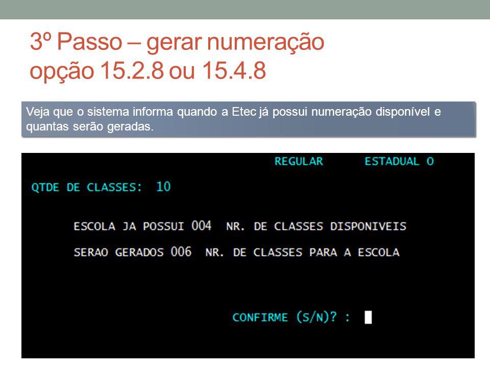 4º Passo – criar as classes opção 15.2.2 ou 15.4.2 Caso a Etec possua extensão ou classe descentralizada, deverá escolher o endereço para a criação das classes.