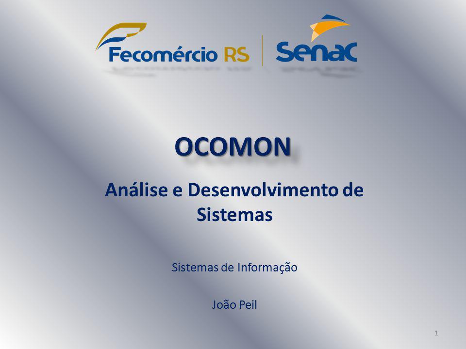OCOMONOCOMON Análise e Desenvolvimento de Sistemas Sistemas de Informação João Peil 1