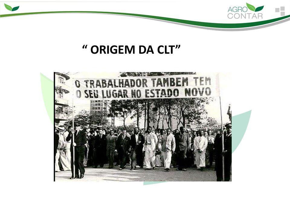 """"""" ORIGEM DA CLT"""""""