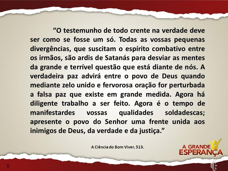 O testemunho de todo crente na verdade deve ser como se fosse um só.