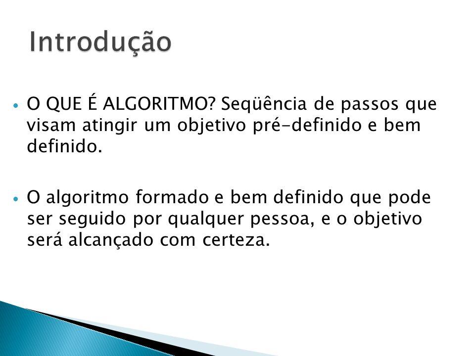  O pseudocódigo é uma maneira intermediária entre a linguagem natural e uma linguagem de programação de representar um algoritmo.