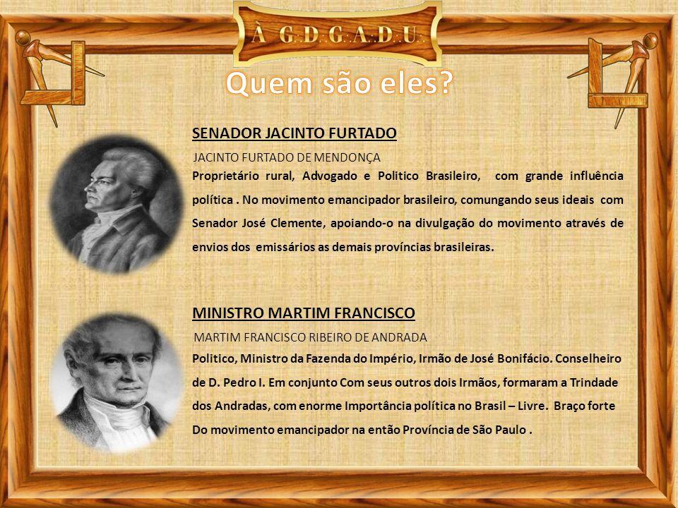 JACINTO FURTADO DE MENDONÇA SENADOR JACINTO FURTADO Proprietário rural, Advogado e Politico Brasileiro, com grande influência política. No movimento e