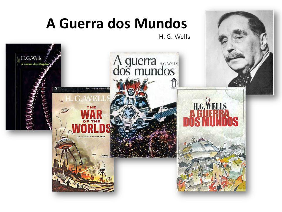 A Guerra dos Mundos H. G. Wells