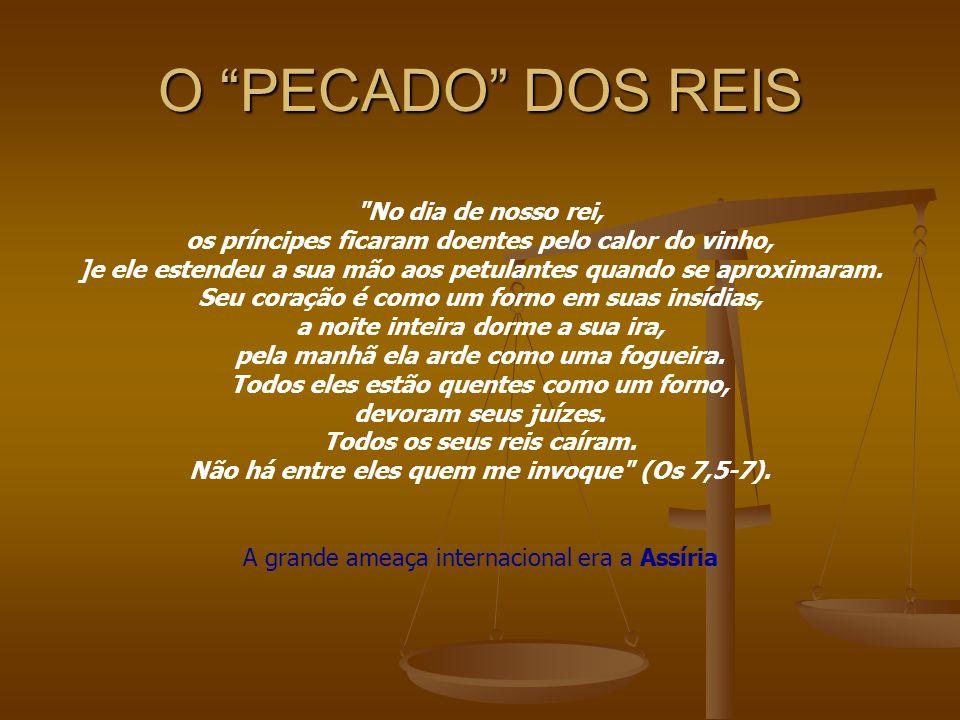 """O """"PECADO"""" DOS REIS"""
