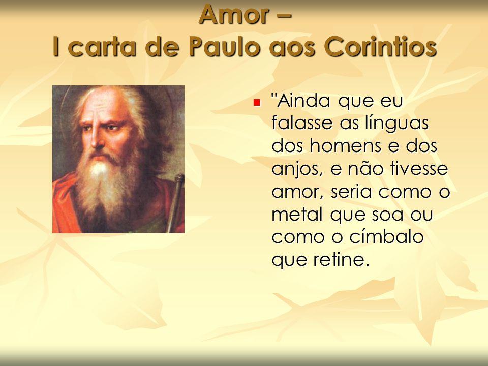 Amor – I carta de Paulo aos Corintios