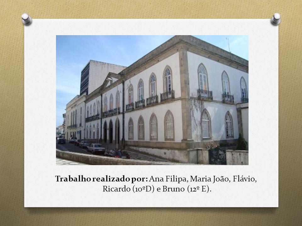 Trabalho realizado por: Ana Filipa, Maria João, Flávio, Ricardo (10ºD) e Bruno (12º E).