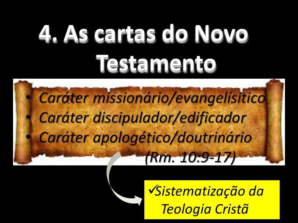 4.As cartas do Novo Testamento 4.