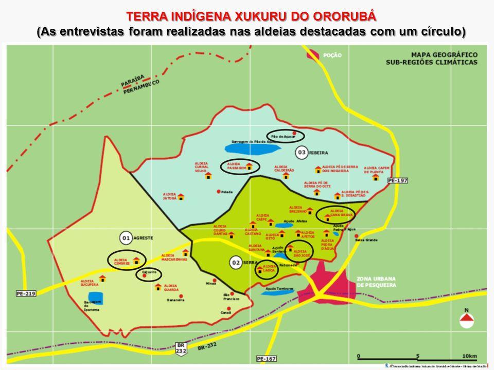 TERRA INDÍGENA XUKURU DO ORORUBÁ (As entrevistas foram realizadas nas aldeias destacadas com um círculo)