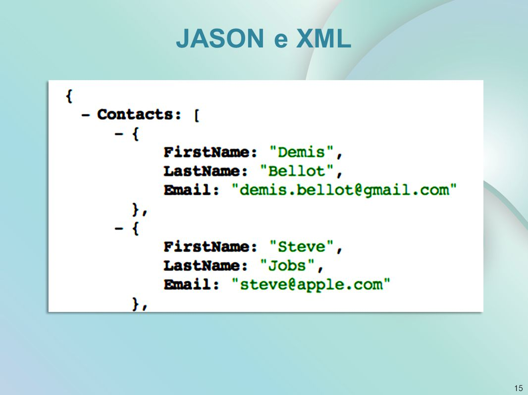 15 JASON e XML