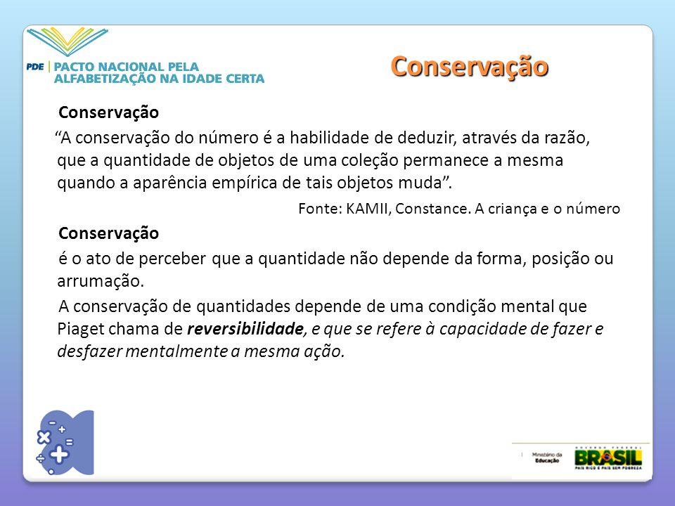 Conservação Conservação A conservação do número é a habilidade de deduzir, através da razão, que a quantidade de objetos de uma coleção permanece a mesma quando a aparência empírica de tais objetos muda .