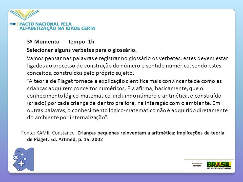3º Momento - Tempo- 1h Selecionar alguns verbetes para o glossário.