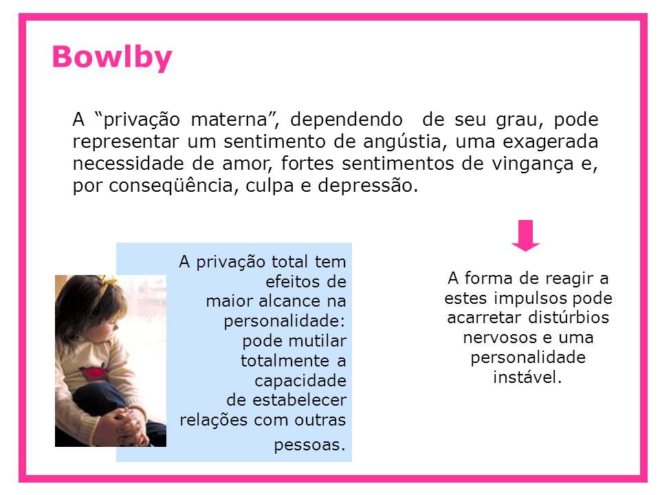 Bowlby Apego seguro: resulta quando a criança encontra uma figura acessível e disponível que o acolhe e apóia, lhe dando proteção e segurança para explorar o mundo.