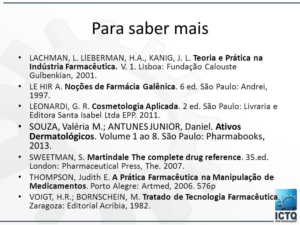 BRASIL. Farmacopeia Brasileira. Agência Nacional de Vigilância Sanitária. Vol 1. 5 ed. Brasília: Anvisa, 2010. BRASIL. Ministério da Saúde. Agência Na