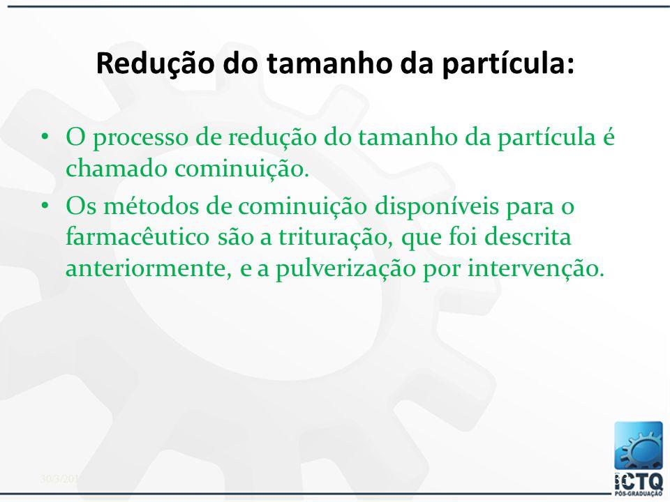 PRINCÍPIOS DA PREPARAÇÃO DE PÓS Redução do tamanho da partícula Trituração Quando dois ou mais sólidos são combinados, é necessária uma mistura homogênea dos pós.