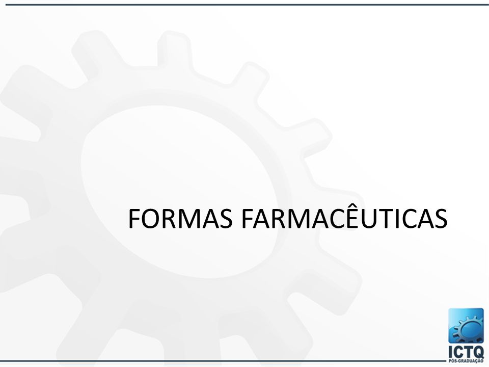 FARMACOTÉCNICA: É a ciência responsável pelo desenvolvimento e produção de medicamento. Leva em conta o efeito terapêutico e a estabilidade do produto