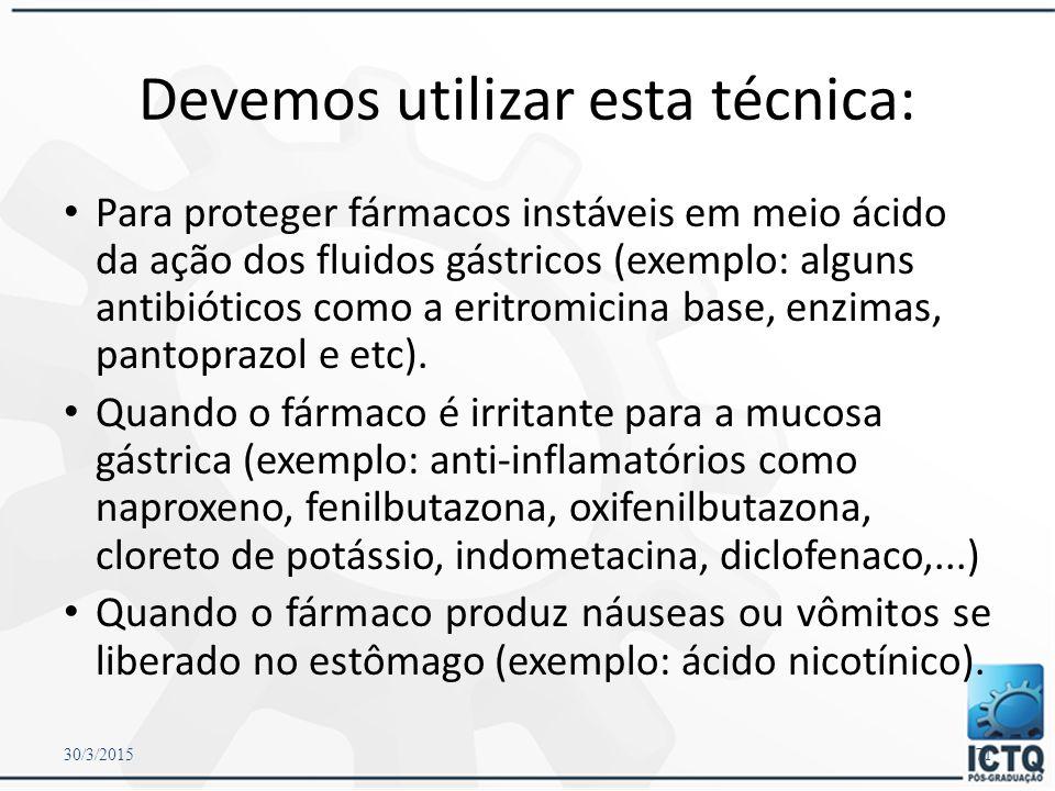 Revestimento de cápsulas Devem desagregar-se rapidamente no suco intestinal, e por isso se diz que são gastrorresistentes ou enterossolúveis. 30/3/201