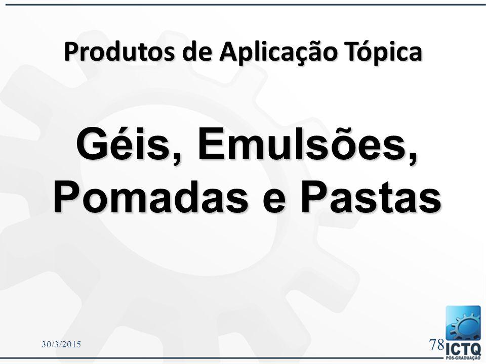 Incompatibilidades e problemas mais comuns das formulações em Gomas Sofre alterações pela umidade: amolecimento e surgimento de manchas em sua superfí