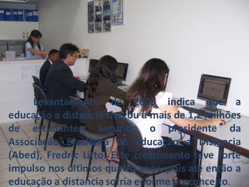 Levantamento de 2005 indica que a educação a distancia chegou a mais de 1,2 milhões de estudantes, segundo o presidente da Associação Brasileira de Ed