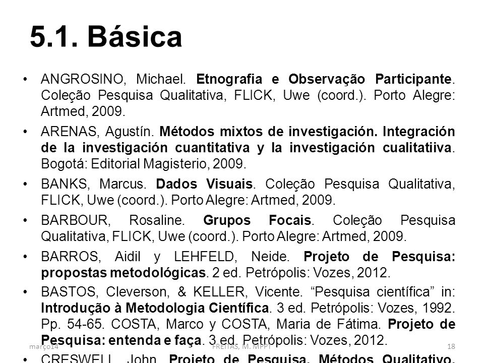 5.1.Básica ANGROSINO, Michael. Etnografia e Observação Participante.