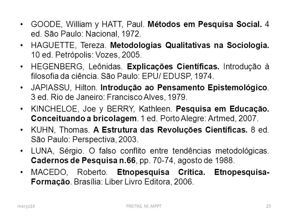 GOODE, William y HATT, Paul.Métodos em Pesquisa Social.