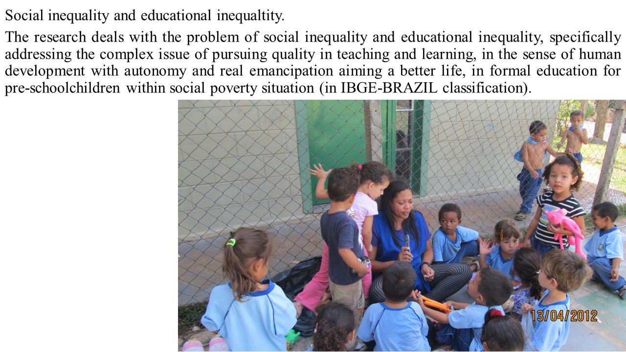 Social inequality and educational inequaltity. The research deals with the problem of social inequality and educational inequality, specifically addre