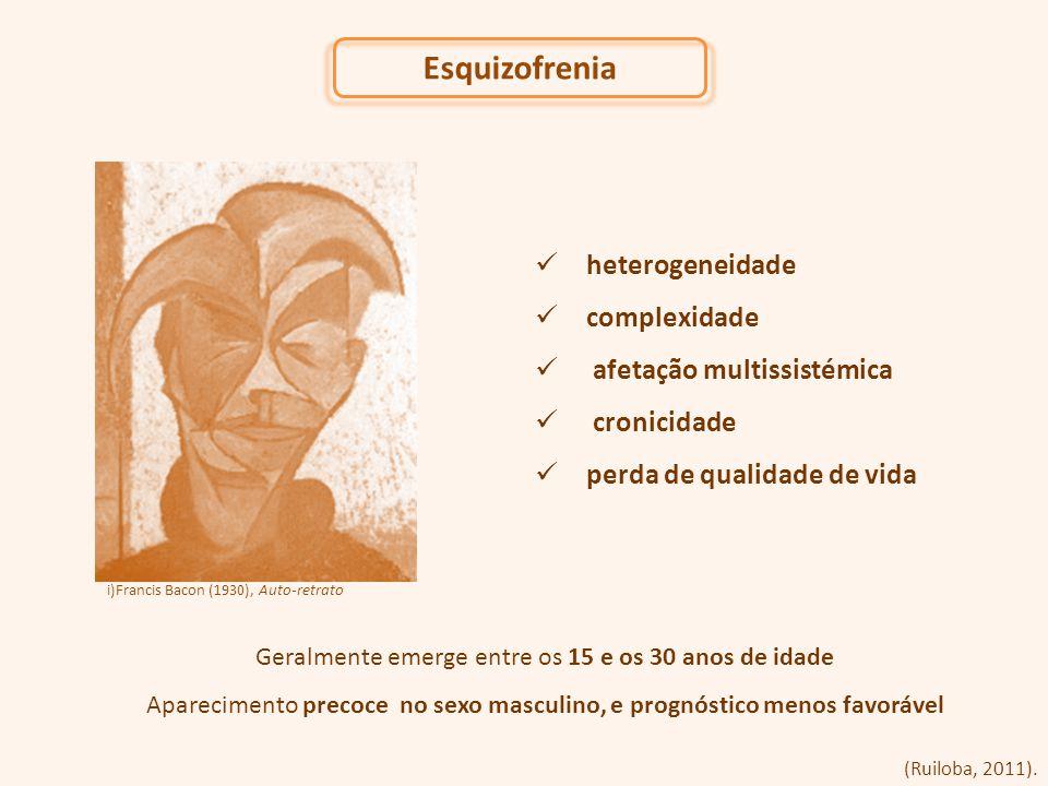 Esquizofrenia heterogeneidade complexidade afetação multissistémica cronicidade perda de qualidade de vida i)Francis Bacon (1930), Auto-retrato Geralm