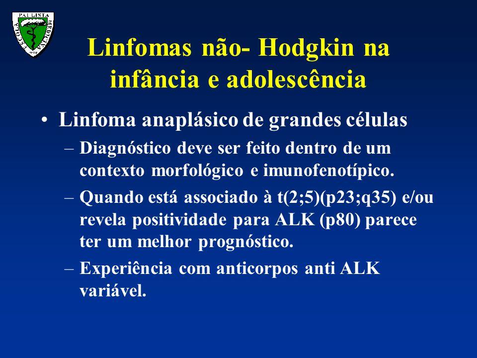 Linfoma anaplásico de grandes células –Diagnóstico deve ser feito dentro de um contexto morfológico e imunofenotípico. –Quando está associado à t(2;5)