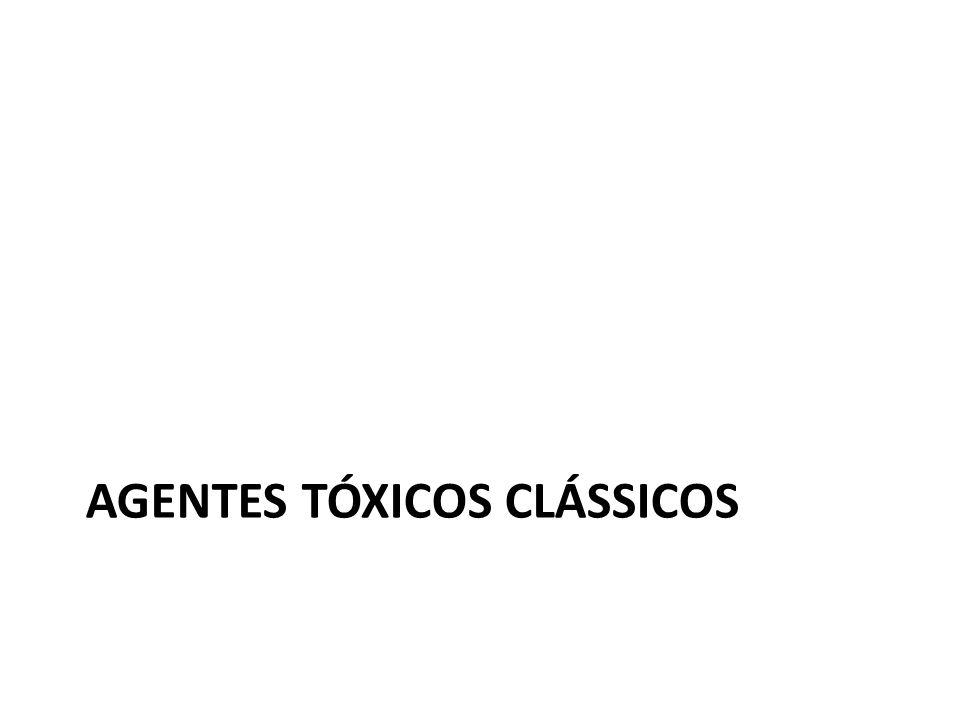 AGENTES TÓXICOS CLÁSSICOS