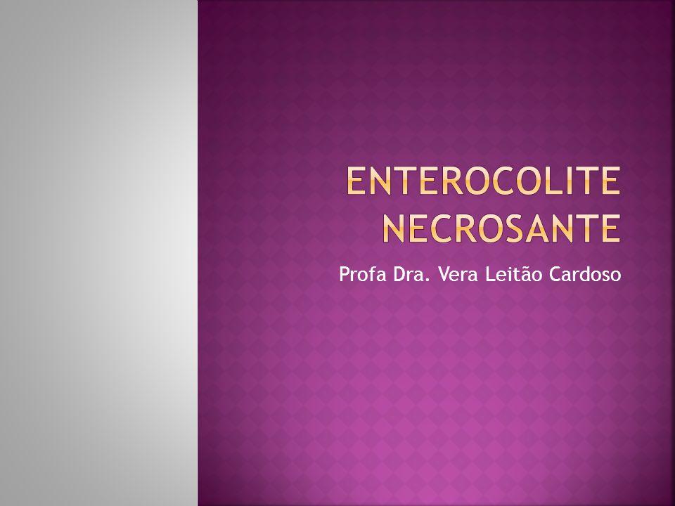  A participação da colonização intestinal na fisiopatologia da ECN já está bem estabelecida; a dúvida é se é um fator desencadeante ou coadjuvante da lesão intestinal.