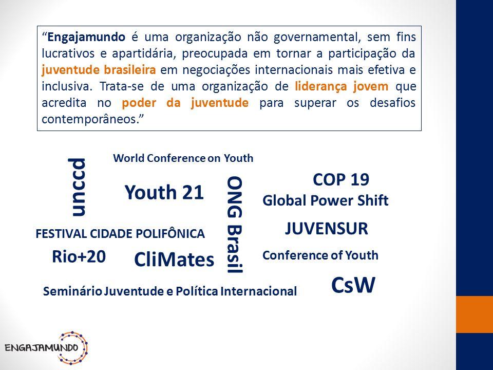 """""""Engajamundo é uma organização não governamental, sem fins lucrativos e apartidária, preocupada em tornar a participação da juventude brasileira em ne"""