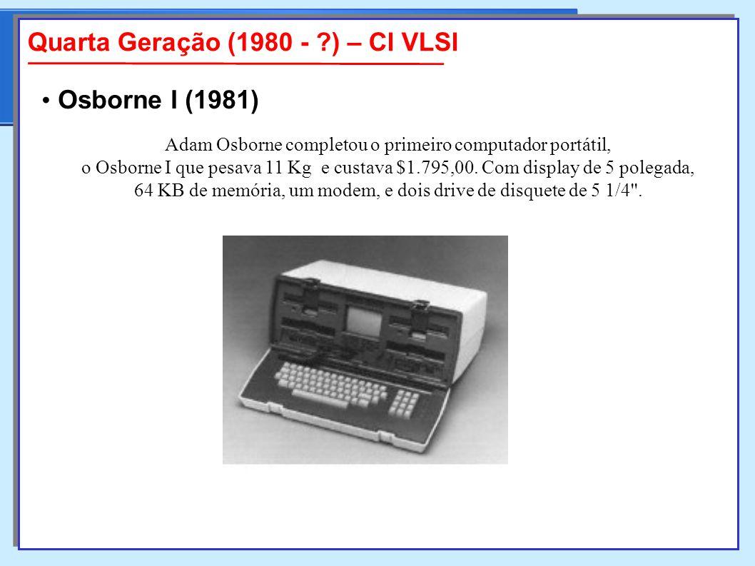 Adam Osborne completou o primeiro computador portátil, o Osborne I que pesava 11 Kg e custava $1.795,00.