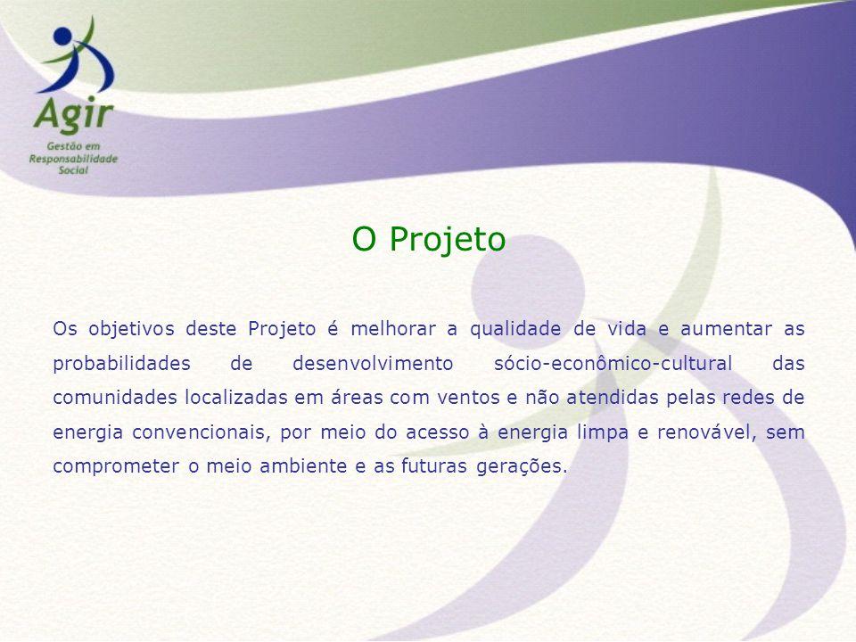 O Projeto Os objetivos deste Projeto é melhorar a qualidade de vida e aumentar as probabilidades de desenvolvimento sócio-econômico-cultural das comun