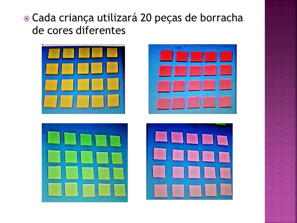  Cada criança utilizará 20 peças de borracha de cores diferentes