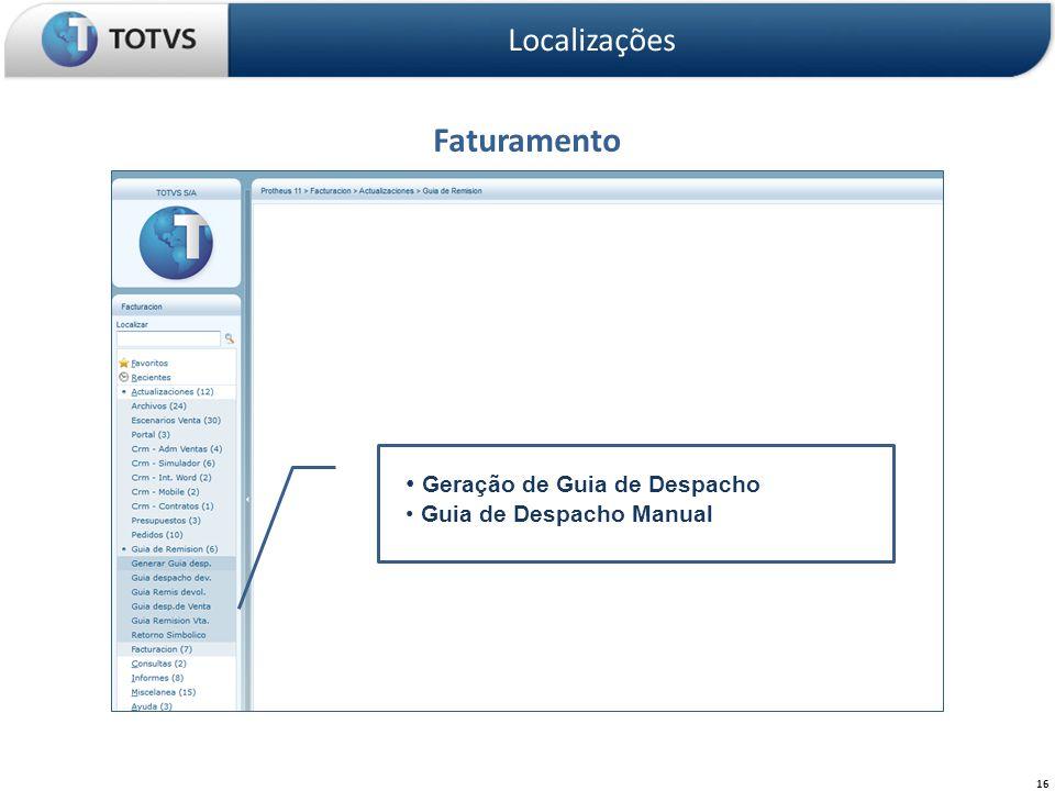 Faturamento Localizações 16 Geração de Guia de Despacho Guia de Despacho Manual