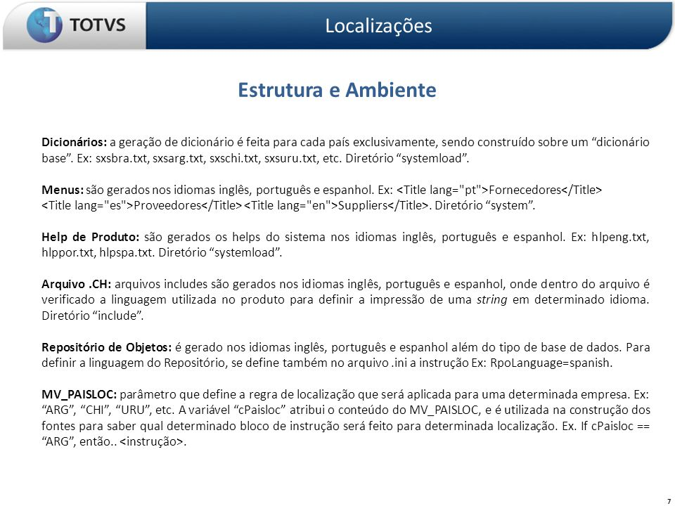 8 Localizações I)Apresentação II)Introdução à Localizações O que é um produto localizado.