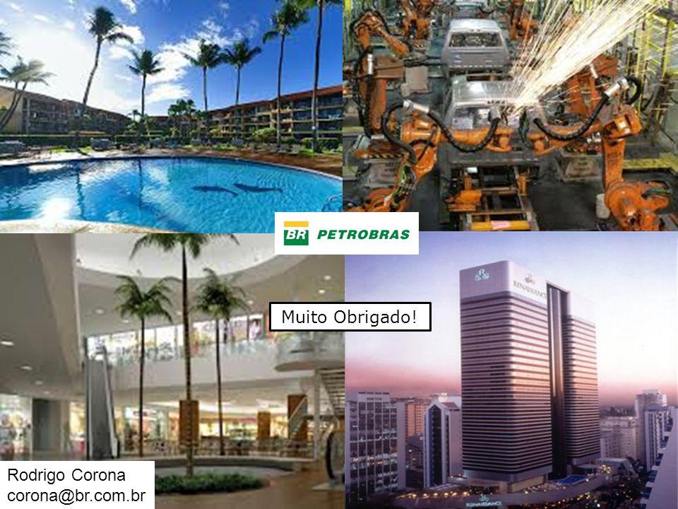 Rodrigo Corona corona@br.com.br Muito Obrigado!