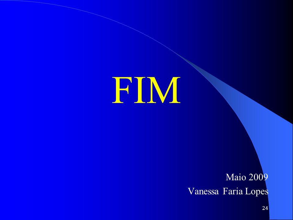 FIM Maio 2009 Vanessa Faria Lopes 24
