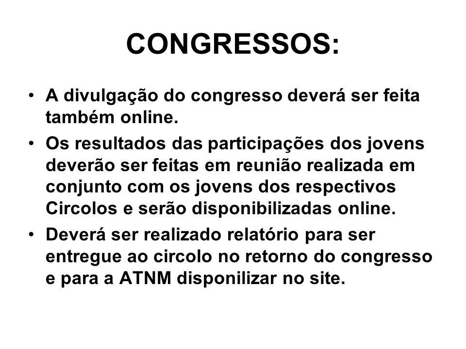 CONGRESSOS: A divulgação do congresso deverá ser feita também online.