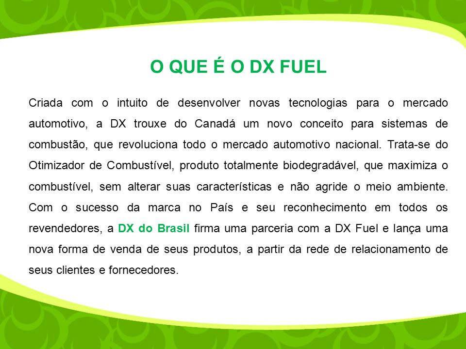 PRODUTOS DX Injector Fuel Dx Diesel Fuel DX Injector Fuel Partida a Frio DX Injector Fuel Moto